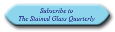 Subscribe to The Stained Glass Quarterly